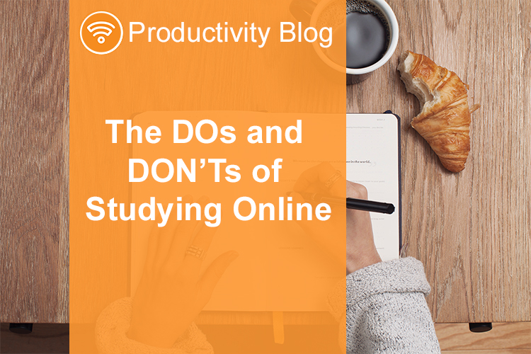 BLOG| The DOs and DON'Ts of Studying Online