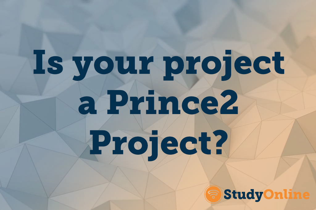 Is your project a prince 2 project