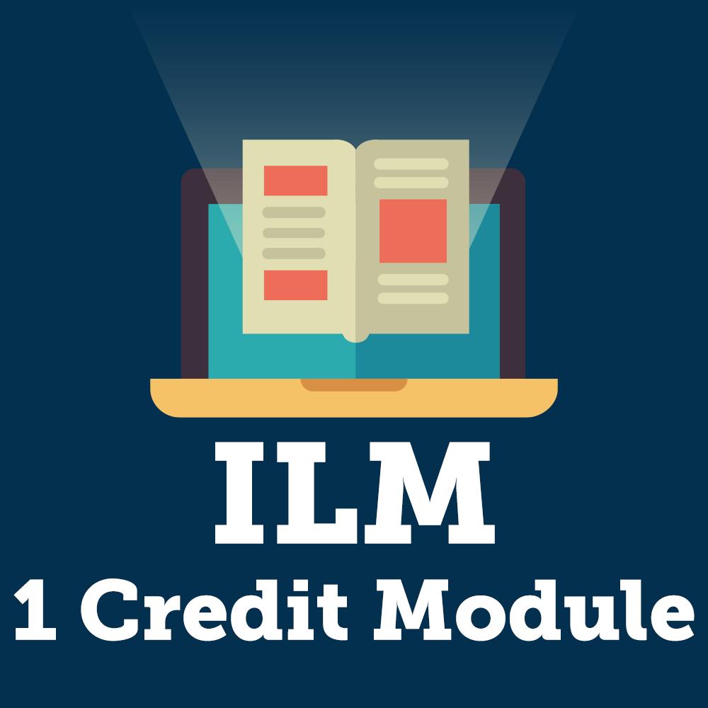 ILM 1 Credit Module